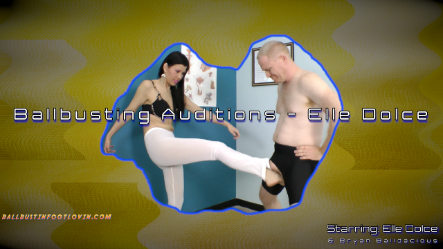 Ballbusting Auditions - Elle Dolce