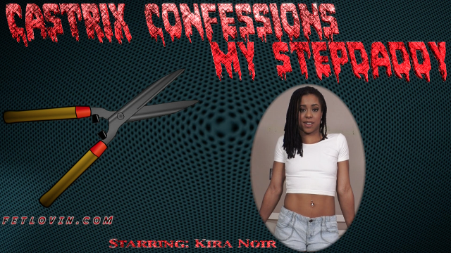 Castrix Confessions - My Stepdaddy