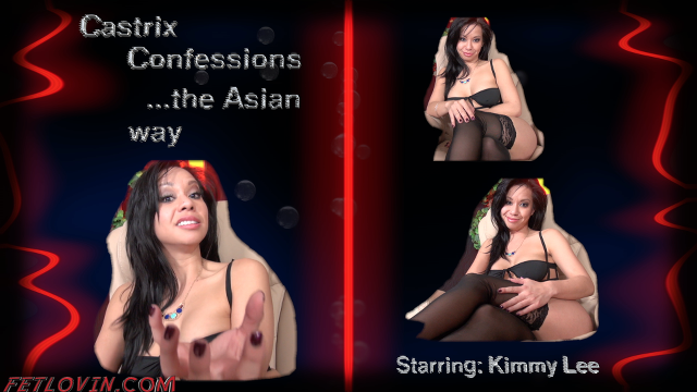 Castrix Confessions …the Asian way
