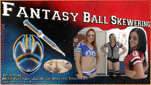 Fantasy Ball Skewering
