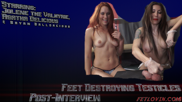 Feet Destroying Testicles – Post-Interview