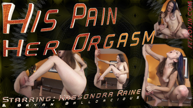 His Pain Her Orgasm