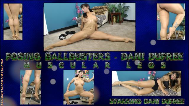 Posing Ballbusters - Dani Dupree - Muscular Legs!