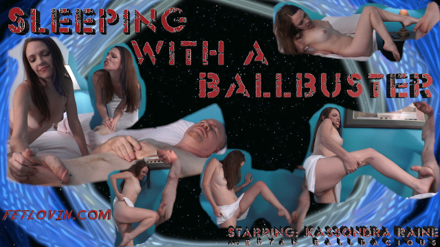 Sleeping with a Ballbuster
