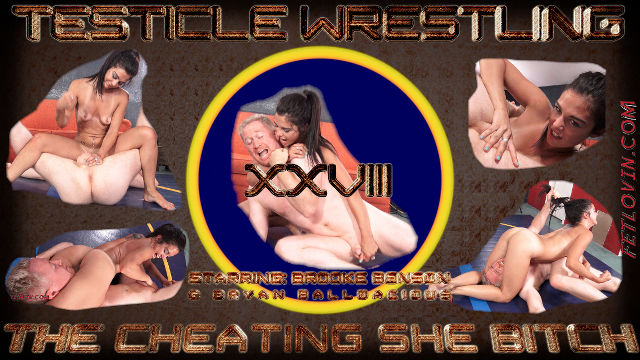 Testicle Wrestling XXVIII - The Cheating She Bitch