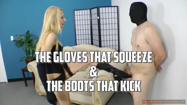 The Gloves that Squeeze & The Boots that Kick
