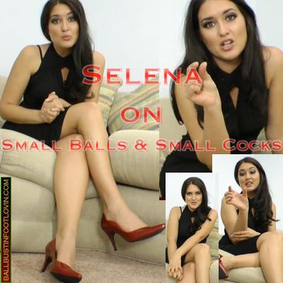 Selena on Small Balls & Small Cocks